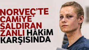 Norveç'te camiye saldıran zanlı hâkim karşısında