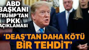 """ABD Başkanı Trump: """"Birçok yönü ile PKK, DEAŞ'tan daha kötü bir terör tehdidi"""""""