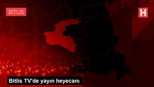 Bitlis TV'de yayın heyecanı