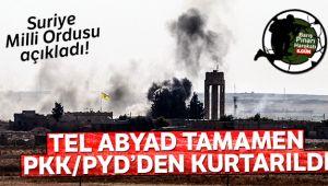 Suriye Milli Ordusu açıkladı! Tel Abyad tamamen PKK/PYD'den alındı
