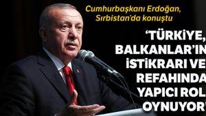 'Türkiye Balkanlar'ın istikrarı ve refahında yapıcı rol oynuyor'