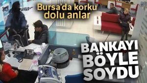 Bursa'daki banka soygun anı kamerada..