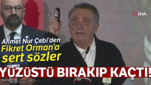 Ahmet Nur Çebi'den Fikret Orman'a sert sözler!