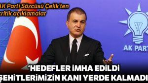 AK Parti Sözcüsü Ömer Çelik'ten kritik açıklamalar