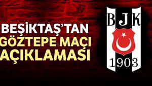 Beşiktaş'tan Göztepe açıklaması: