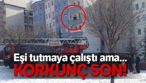 Eşi son anda yakaladı, dayanamayarak 5. kattan aşağı düştü