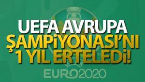 UEFA, Avrupa Şampiyonası'nı 1 yıl erteledi