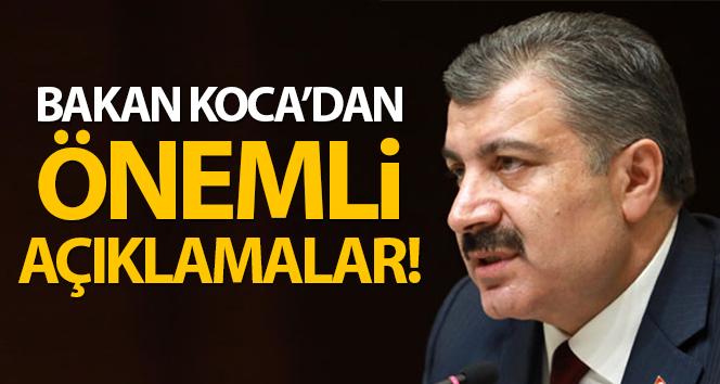 Sağlık Bakanı Fahrettin Koca'dan önemli açıklamalar