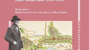 Fransız mimarınhazırladığı İzmir Nazım Planı Türkçeye çevrildi