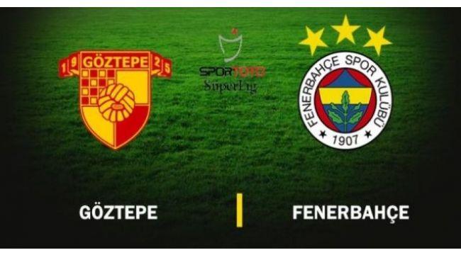 Fenerbahçe, Göztepe'ye konuk olacak