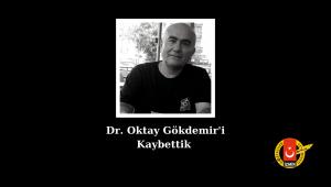 Dr. Oktay Gökdemir vefat etti