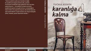 Şair-yazar Tuğrul Keskin'den yeni kitap